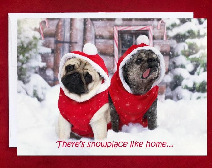 NEW! There's Snowplace Like Home - Christmas Card - Pug Christmas Card - 5x7