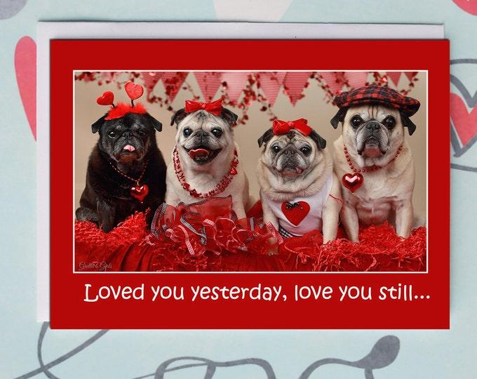 Funny Valentine Card - Love You Always - 5x7 - Pug Card