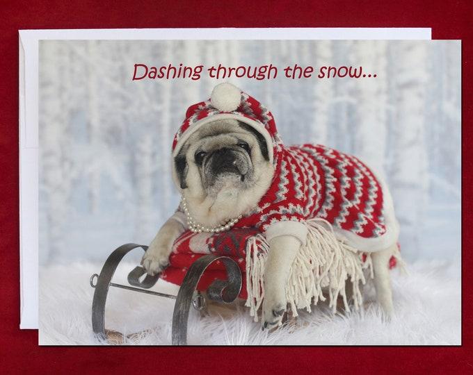ALL NEW Funny Christmas Card - Dashing Through the Snow - Pug Christmas Card - 5x7