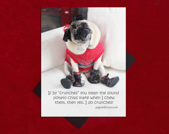 NEW! Pug Magnet - If By Crunches You Mean - Funny Pug Magnet - by Pugs and Kisses