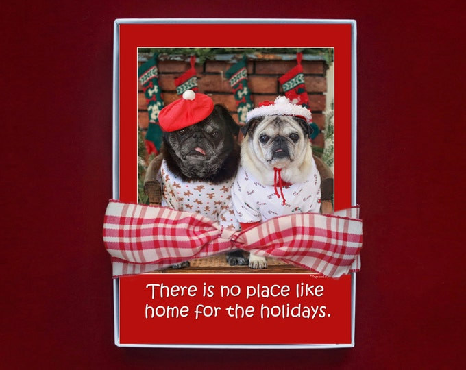 BOXED CHRISTMAS CARDS - There Is No Place Like Home For The Holidays - pug christmas cards - 5x7 -