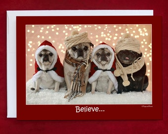 Funny Holiday Card - Believe - Pug Holiday Card - 5x7