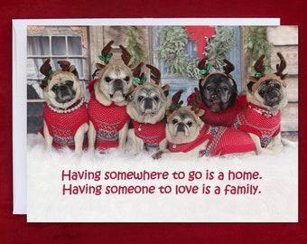 PUG Christmas Card - Having Someone to Go - Pug Christmas Card - 5x7