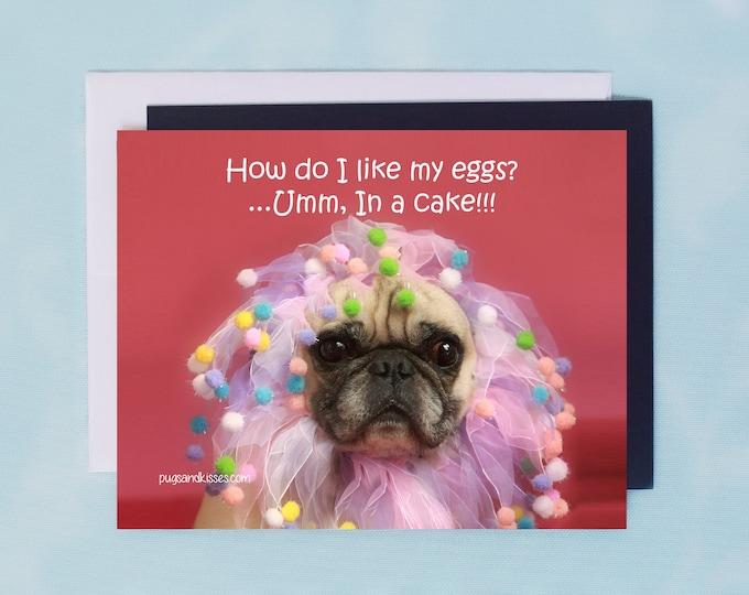 Pug Magnet - How Do I Like My Eggs - 5x4 Pug magnet - by Pugs and Kisses