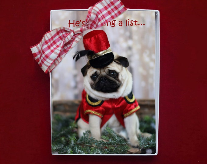 NEW! BOXED CHRISTMAS Cards - He's Making A List - Pug Christmas Cards - 5x7