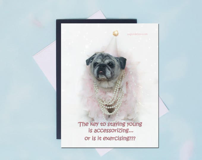 Pug Magnet - The Key to Staying Young - 4x5 Pug magnet - by Pugs and Kisses