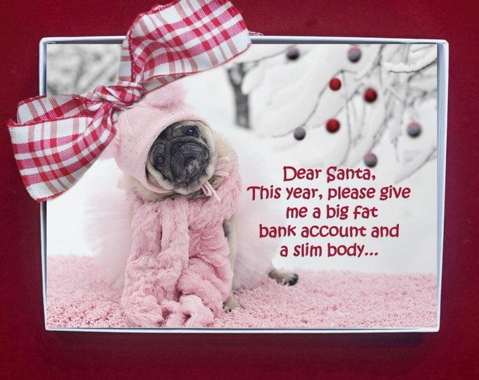 BOXED CHRISTMAS Cards - Dear Santa This Year - pug christmas cards - 5x7