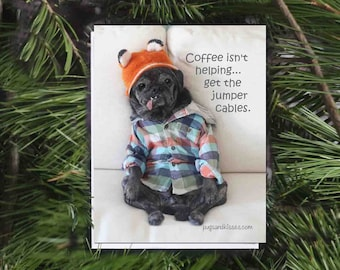 ALL NEW Pug Magnet - Coffee Isn't Helping - 4x5 Pug magnet by Pugs and Kisses