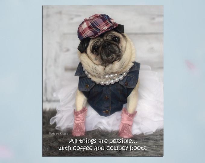 NEW! Pug Wall Art - Pink Boots - Pug Art Print - Pug Gift - Pug Gift by Pugs and Kisses 5x7 8x10 11x14 16x20