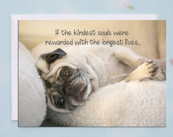 SYMPATHY CARD - If the Kindest of Souls - 5x7 Pug Sympathy Card by Pugs and Kisses