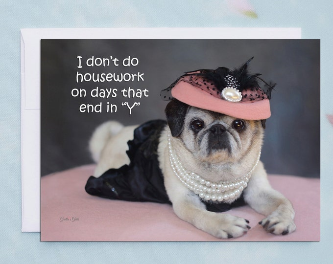 Funny Friendship Cards - Pug Card - Friendship Card - 5x7