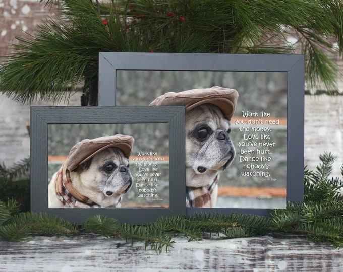 ALL NEW FRAMED Pug Wall Art - Pug Art Print Framed- Pug Gift by Pugs and Kisses 5x7 8x10