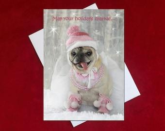 Funny Christmas Card - Sparkle -Pug Holiday Card -5x7