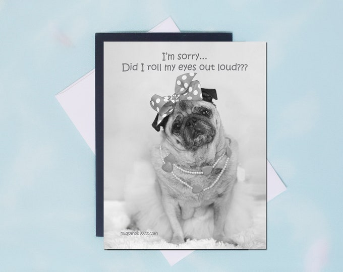 Pug Magnet - I'm Sorry - Funny Pug Magnet - Pugs and Kisses - 4x5