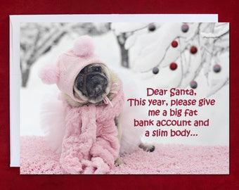 Funny Christmas Card - Dear Santa, This Year - Pug Christmas Card - 5x7