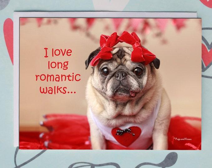 Funny Valentine Card - Romantic Walks - 5x7 Valentine's Day Pug Card