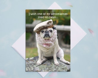 Funny Pug Card - I Wish One of My Personalities - Autumn Joy Collection by Pugs and Kisses - 5x7