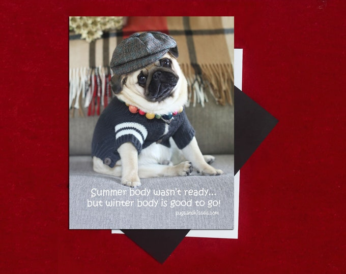 NEW! Pug Magnet - Summer Body Wasn't Ready - 5 x 4 Pug magnet - by Pugs and Kisses