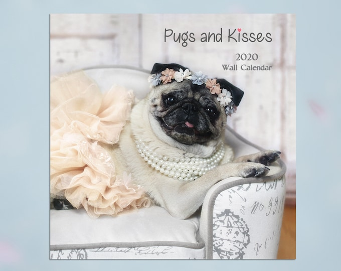 2020 Wall CALENDAR - Pugs and Kisses