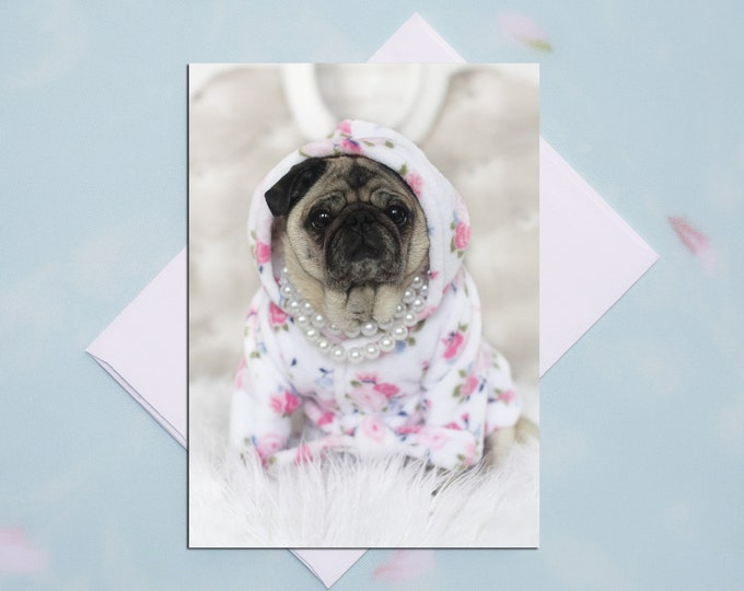 BLANK Card - Bathrobe and Pearls - All Occasion PUG Greeting Card- Pug Gift - Pugs and Kisses - 5x7