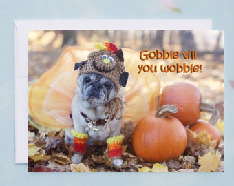 Funny Thanksgiving Card - Gobble Till You Wobble  - 5x7