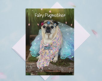 BLANK Card - Fairy Pugmother - All Occasion PUG Greeting Card- Pug Gift - Pugs and Kisses - 5x7