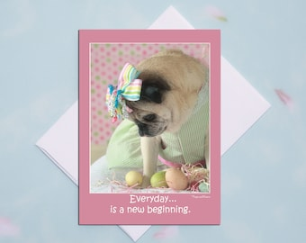 New Beginnings 5x7 Pug Easter Card by Pugs and Kisses