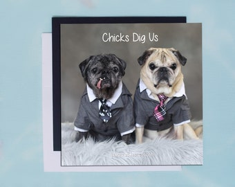 Pug Magnet - Chicks Dig Us - 5x5 Pug magnet - by Pugs and Kisses