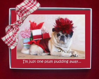 BOXED HOLIDAY Cards - I'm Just One Plum Pudding Away - Pug Holiday Cards - 5x7