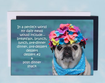Pug Magnet - In A Perfect World - 6x4  Pug magnet - by Pugs and Kisses