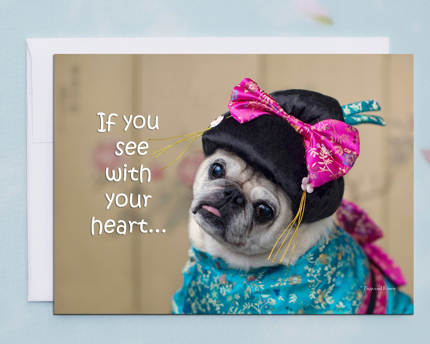 Encouragement Card If You See With Your Heart Pug Greeting Card