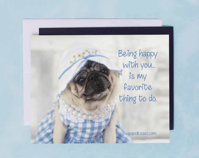 Pug Magnet - Being Happy With You - 5 x 4 Pug magnet -  Pugs and Kisses