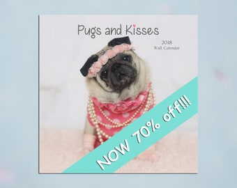 2018 Wall Calendar - Pugs and Kisses