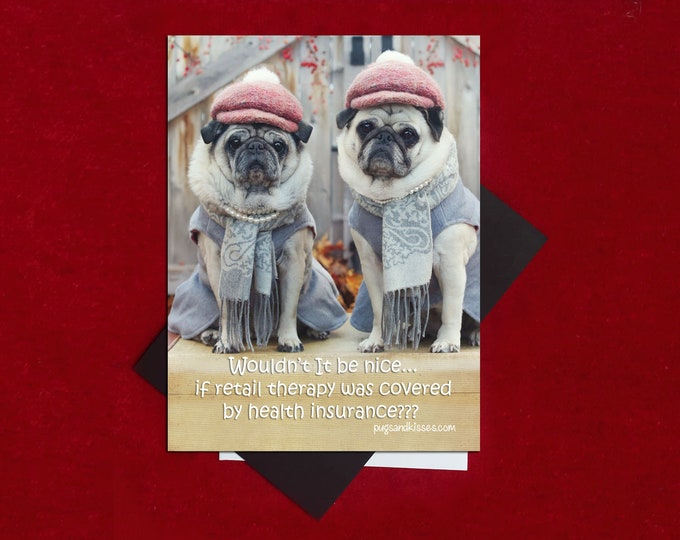 NEW! Pug Magnet - Retail Therapy - 5 x 4 Pug magnet - by Pugs and Kisses
