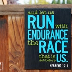 And Let Us Run With Endurance The Race That Is Set Before Us, Hebrews 12:1 Wood Sign, Sports Wood Sign, Marathon, Running Sign