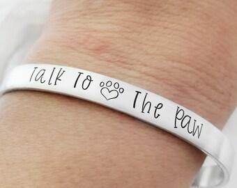 Talk to the Paw Cuff Bracelet, Animal Lover Jewelry, Dog Mom, Cat Mom, Paw Print Heart, Fur Baby Mom, Rescue