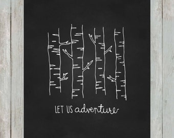 Let Us Adventure.   8x10 digital printable.  Nursery/home decor print.