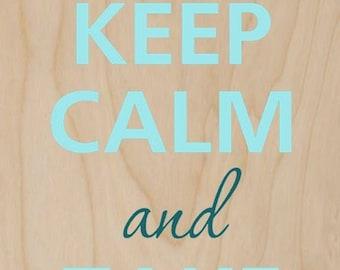 Keep Calm and Take a Bath - Plywood Wood Print Poster Wall Art BATH 0144