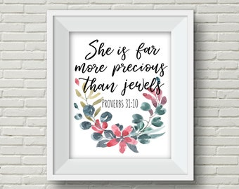 She Is Far More Precious Than Jewels Nursery Printable Wall Art Water Color Floral Nursery Decor Little Baby Girl Flowers