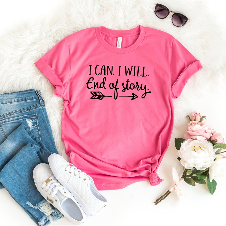 Workout Shirt  I can I Will End of Story Arrow Tshirt image 0