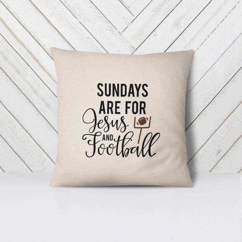Football Pillow  Sundays are for Jesus & Football Home Decor image 0