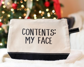 """Funny Cosmetic Make Up Bag - """"Contents: My Face"""""""