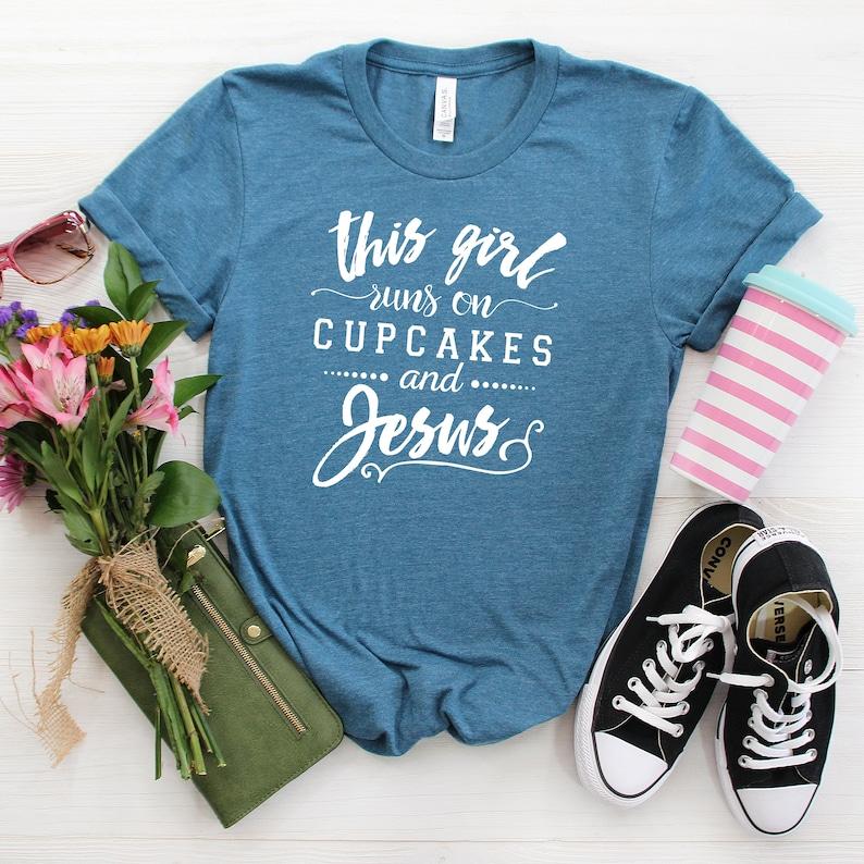 Christian T shirt  This Girl Runs on Cupcakes & Jesus Gray image 0