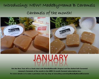 Caramels of the month 2 lb box ~ One box FREE! 12 month monthly box of 32 extra creamy, homemade soft caramels