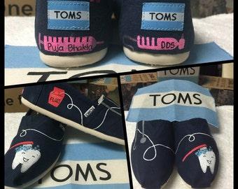 Custom Painted Dentist Toms