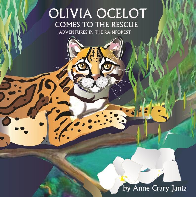 Children's Book Olivia Ocelot Comes to the Rescue: image 0