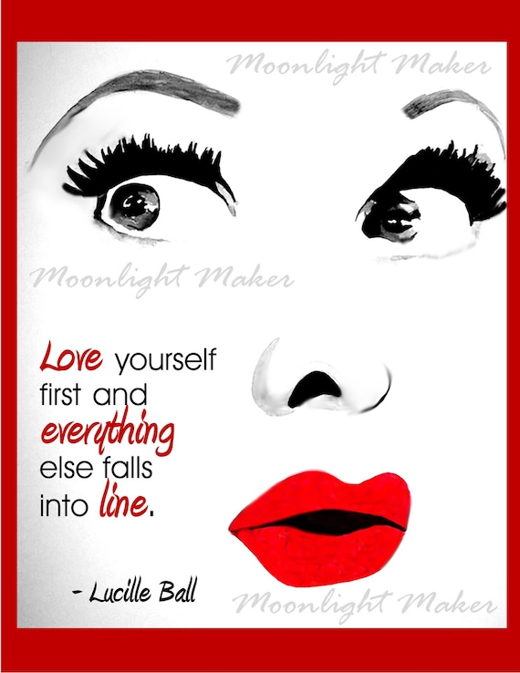 Actress Lucille Ball Love Yourself First Quote Poster Lucy Red Lips