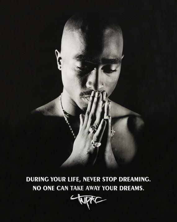 Tupac Vie Inspirant Reves Citation Affiche Etsy