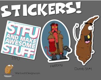 Stickers   STFU and Make Awesome Stuff, Hellboy, Dumb Sh*t