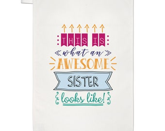 This Is What An Awesome Sister Looks Like Tea Towel Dish Cloth